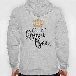 Queen Bee Funny Quote Hoody