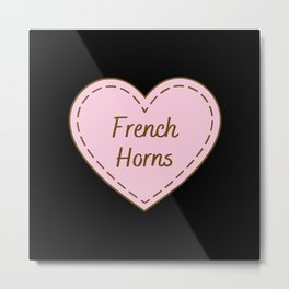I Love French horns Simple Heart Design Metal Print