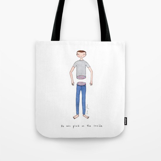 He was plaid on the inside Tote Bag
