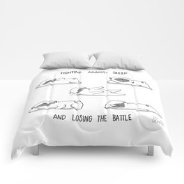 fighting against sleep and losing the battle Comforters