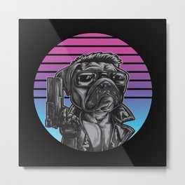Puginator 80s Pug Action Movie Metal Print
