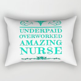 Underpaid Overworked Amazing Nurse Medical Assistant Hospital Mother's Day Rectangular Pillow