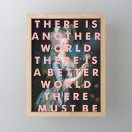 THERE IS ANOTHER WORLD Framed Mini Art Print
