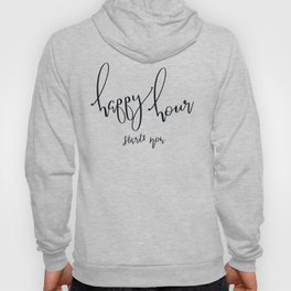 Happy Hour Starts with Coffee Hoody
