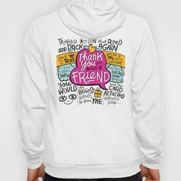 Thank You for Being a Friend Hoody