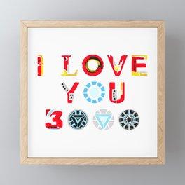 i love 3000 iron Framed Mini Art Print