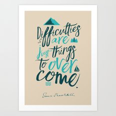 Shackleton Quote on Difficulties - Illustration, typography, interior design, wall decorations, deco Art Print
