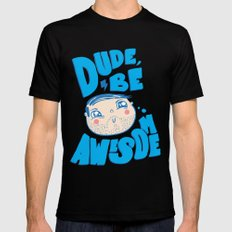 Dude Be Awesome Mens Fitted Tee Black MEDIUM