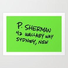 P. Sherman, 42 Wallaby Way Art Print