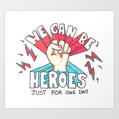 We can be Heroes - Bowie Art Print