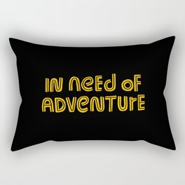 In Need of Adventure Rectangular Pillow