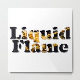 Liquid Flame Metal Print