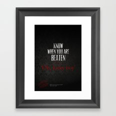 No. 3. Know When You Are Beaten Framed Art Print