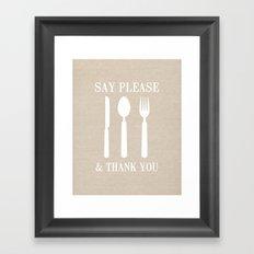 Say Please & Thank You Framed Art Print