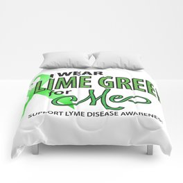 I Wear Lime for Me for Lyme Awareness Comforters