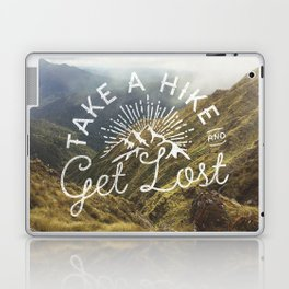 TAKE A HIKE and get lost Laptop & iPad Skin