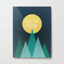 You'll Move Mountains Kids Room Decor Metal Print