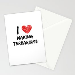 I Love Making Terrariums Stationery Cards