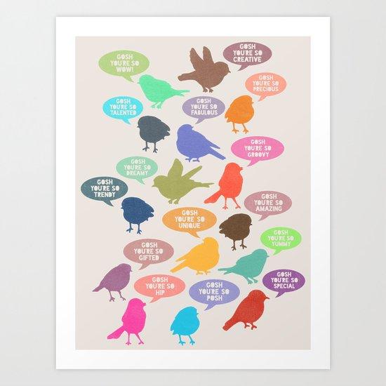 Birdsong_Gosh Quotes by Garima & Rachel Art Print