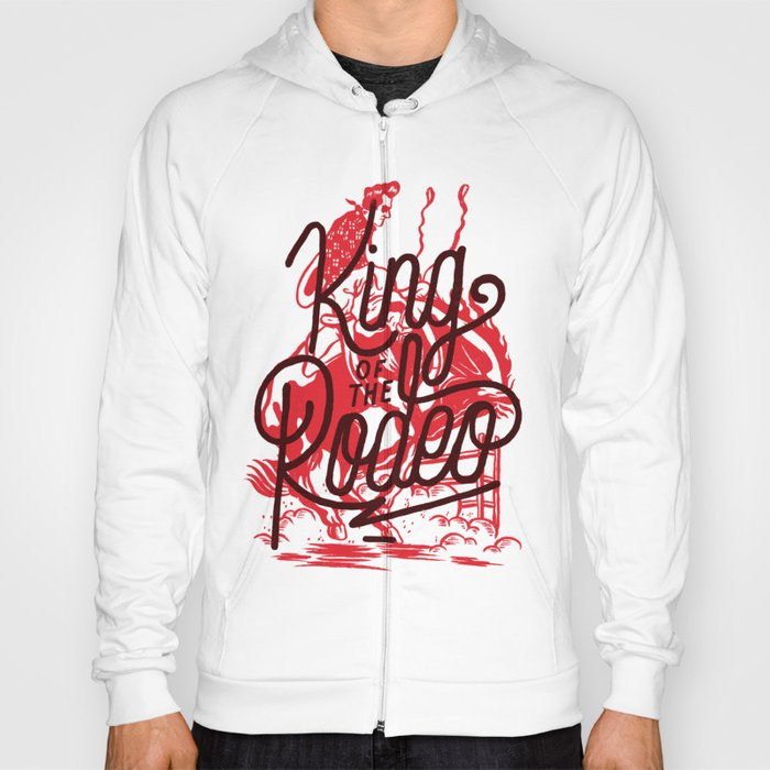 King Of The Rodeo Hoody