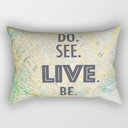 Do See Live Be - World Background Rectangular Pillow