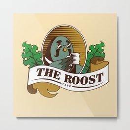 The Roost Metal Print