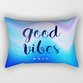 Good Vibes #‎homedecor‬ #‎cool #positive Rectangular Pillow