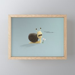 The snail who thought the world was moving too fast. Framed Mini Art Print