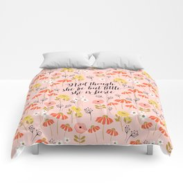And though she be but little she is fierce (MFP5) Comforters