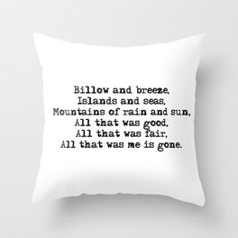 Billow and breeze, islands and seas (Outlander theme) Throw Pillow