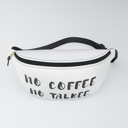 Funny Coffee Saying graphic, Coffee Gift, Coffee Lover design Fanny Pack