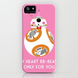 My Heart BB-8eats Only For You iPhone Case