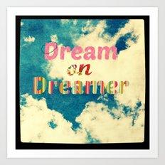 Dream On Art Print