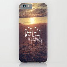 reflect on yesterday iPhone 6s Slim Case