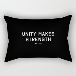 Unity Makes Strength - BK, USA (Black Motto) Rectangular Pillow
