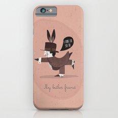 My butler friend iPhone 6s Slim Case