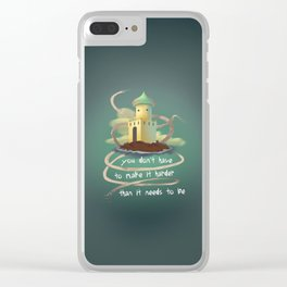 You don't have to make it harder than it need to be Clear iPhone Case