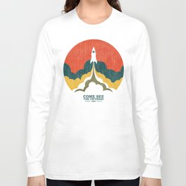 Come See The Universe Long Sleeve T-shirt