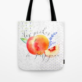 Les Pêches de Perpignan—French Country Peaches from Provence Tote Bag