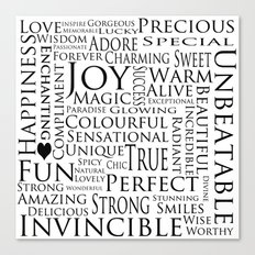 You Are All Of This And More!. Canvas Print