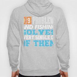 99 problems and fishing solves every single on of them Spots Hoody