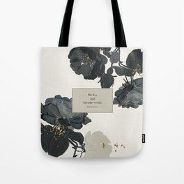 We live and breathe words. Will Herondale. Clockwork Prince. Tote Bag