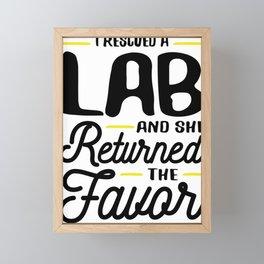Rescued a Lab She Returned the Favor Framed Mini Art Print