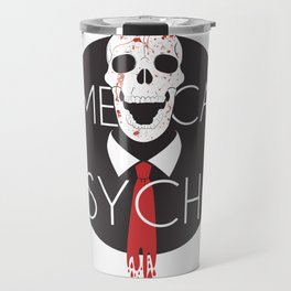 American Psycho-White Background Travel Mug