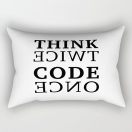 Think twice Code once Rectangular Pillow