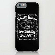 Booze Hound Slim Case iPhone 6s