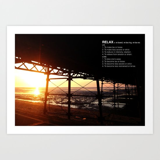 SUNSETS MAKE YOU RELAX Art Print