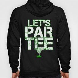 Let's Partee Hoody