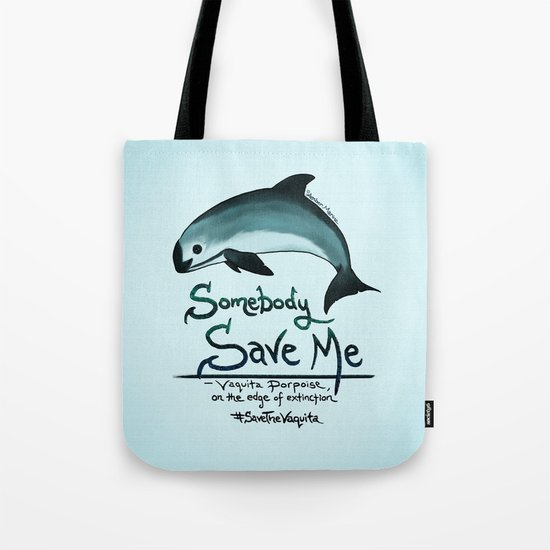 Vaquita Porpoise ~ Save Me Tote Bag
