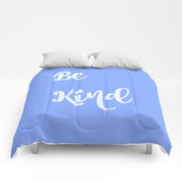 Be Kind Comforters